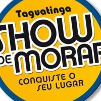 SHOW DE MORAR TAGUATINGA ID: 30651